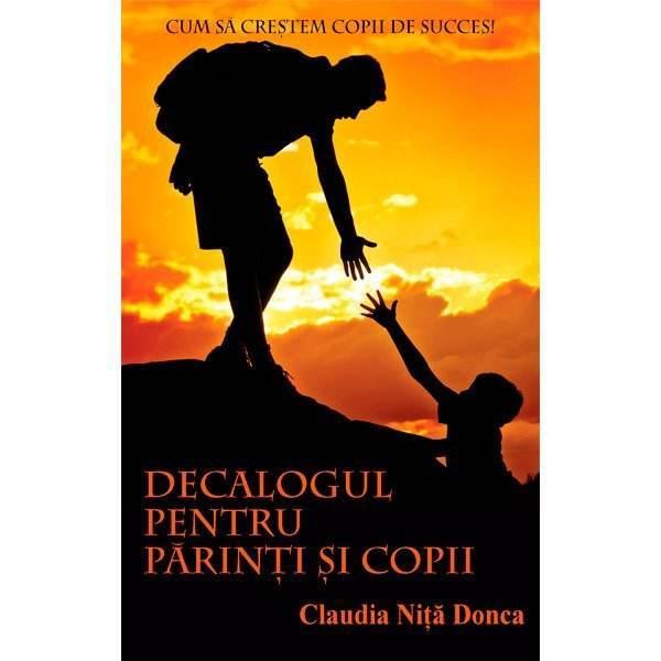 Decalogul_pentru_parinti_si_copii-Claudia-Donca-600px